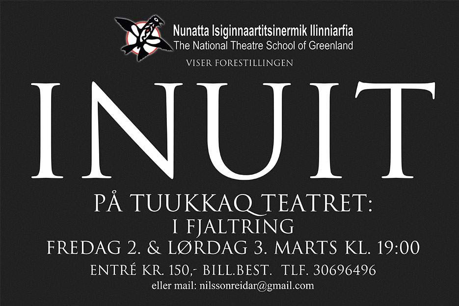 INUIT – Ilinniartut Tuukkaq Theatremi takutissavaat